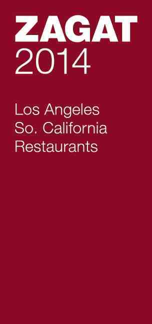 Zagat 2014 Los Angeles Restaurants By Zagat Survey (COM)